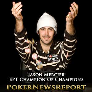 Jason Mercier EPT Champion Of Champions