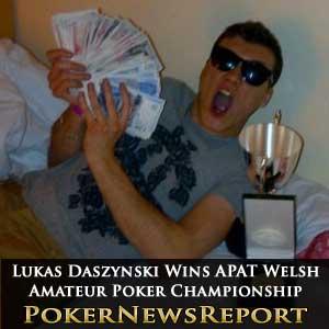 Lukas Daszynski wins APAT Welsh Amateur Poker Championship