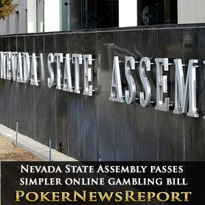 Nevada State Assembly passes simpler online gambling bill