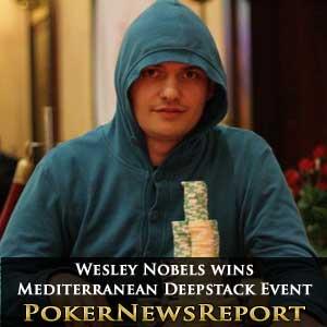 Wesley Nobels Wins Mediterranean Deepstack