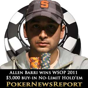 Allen Barri Wins WSOP 2011 No-Limit Hold'em $5,000 buy-in