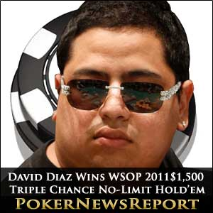 David Diaz Wins WSOP 2011 $1,500 Triple Chance No-Limit Hold'em