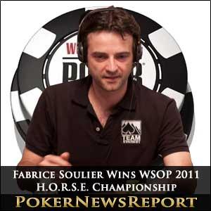 Fabrice Soulier Wins WSOP 2011 $10,000 H.O.R.S.E. Championship