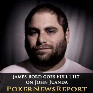 James Bord Goes Full Tilt on John Juanda