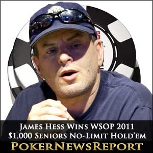 James Hess Wins WSOP 2011 $1,000 Senior No-Limit Hold'em