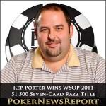 Rep Porter Takes Down WSOP 2011 $2,500 Seven-Card Razz Title