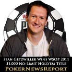 WSOP 2011: Sean Getzwiller Wins $1,000 No-Limit Hold'em Title