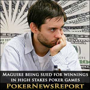 Tobey Maguire sued for winnings in high stakes poker games