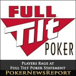 Players Rage at Full Tilt Poker Statement