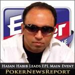 Hasan Habib Leads EPL Main Event