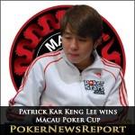 Patrick Kar Keng Lee Wins Macau Poker Cup