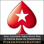 Phil Galfond Takes Huge Win Against Viktor Blom On PokerStars