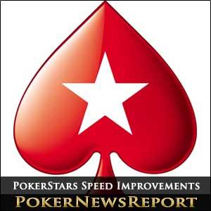 PokerStars Speed Improvements