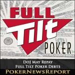 DoJ May Repay Full Tilt Poker Debts