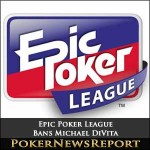 "Pro/Am Qualifier ""Withdraws"" from Epic Poker League Main Event"