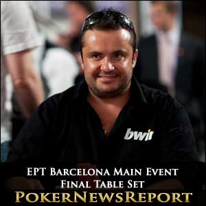EPT Barcelona Main Event Final Table Set