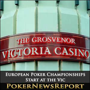European Poker Championships Start at the Vic
