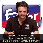 Fabrice Soulier Takes Slim Lead in EPL Day 2