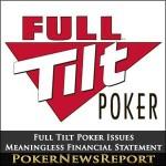 Full Tilt Poker Issues Meaningless Financial Statement