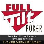 Full Tilt Poker Operating Licence Revoked By AGCC