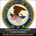 Black Friday Defendants Dismissal Claim Could Be Vital to US Online Poker