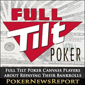 Full Tilt Poker Canvass Players about Repaying