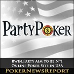 Bwin.Party Aim to be Nº1 Online Poker Site in USA