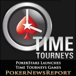 PokerStars Launches Time Tourneys Games