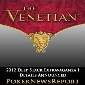 2012 Deep Stack Extravaganza