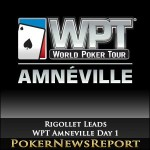 Rigollet Leads WPT Amneville Day 1