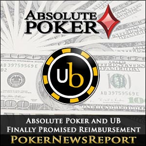Absolute Poker and UB Finally Promised Reimbursement