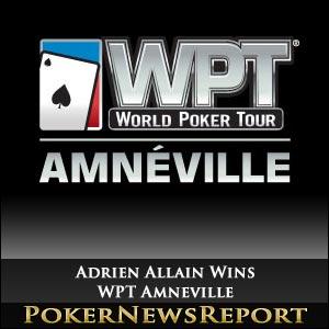 Adrien Allain Wins WPT Amneville