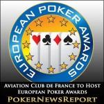 Aviation Club de France to Host European Poker Awards
