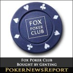 London's Fox Poker Club Bought by Genting