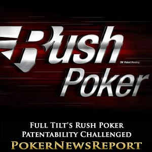 Full Tilt's Rush Poker Patentability Challenged by InstaDeal