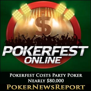 Pokerfest Costs Party Poker Nearly $80,000