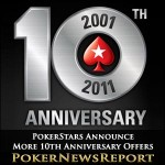 PokerStars Announce More 10th Anniversary Offers