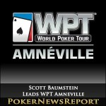 Scott Baumstein Takes Huge Lead into WPT Amneville Penultimate Day