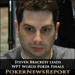 Steven Brackesy leads WPT World Poker Finals