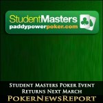 Student Masters Poker Event Returns Next March