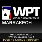Ian Marmion Leads WPT Marrakesh Day 2