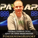 George Downie Lifts 888 Poker UK Open in Manchester