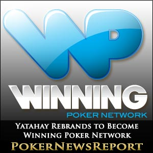 Yatahay Becomes Winning Poker Network