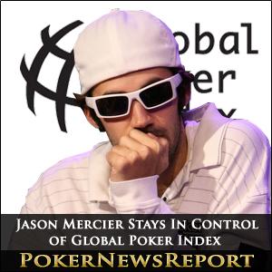 Global Poker Index 300 Jason Mercier
