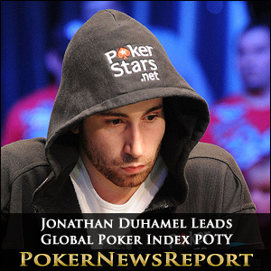Jonathan Duhamel Global Poker Index POTY