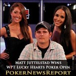 Matt Juttelstad Wins WPT Lucky Hearts Poker Open