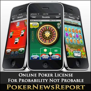 Online Poker License For Probability Not Probable