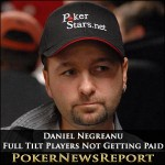 Full Tilt Players Not Getting Paid, Negreanu Says