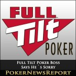 Full Tilt Poker Boss Says He´s Sorry