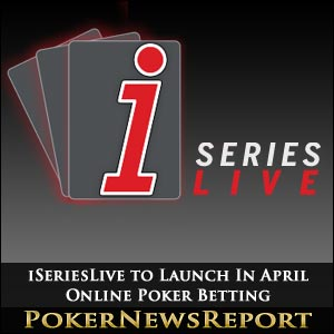 iSeriesLIVE Online Poker Betting